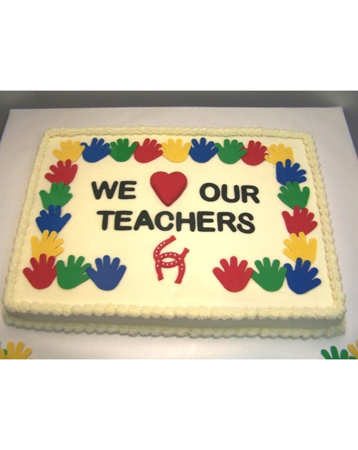 We Love Our Teachers Cake